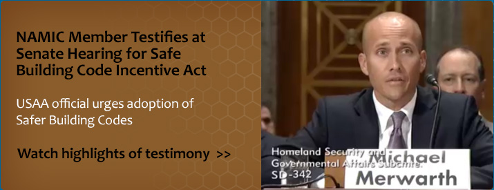 NAMIC Member Testifies at Senate Hearing for Safer Building Codes