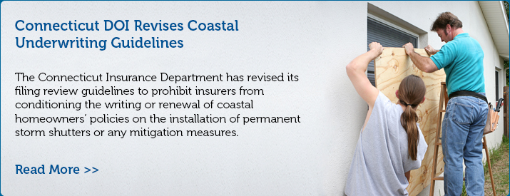 Connecticut DOI Revises Coastal Underwriting Guidelines