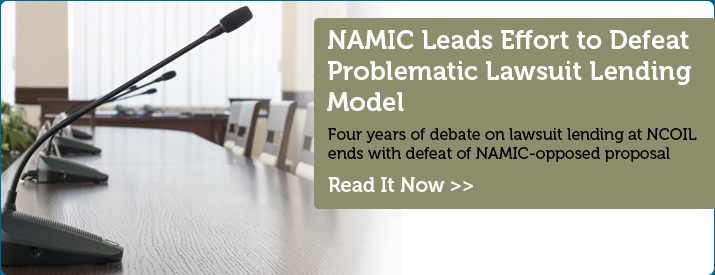 NAMIC Leads Effort to Defeat Problematic Lawsuit Lending Model