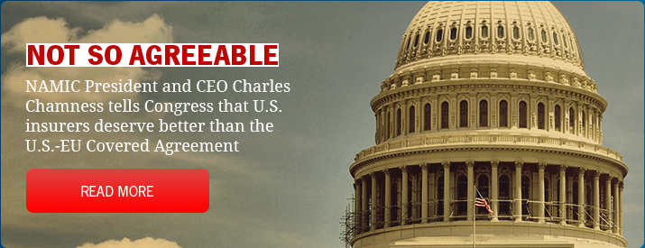 NAMIC's Chuck Chamness Testifies on Capitol Hill: Covered Agrement Not Agreeable